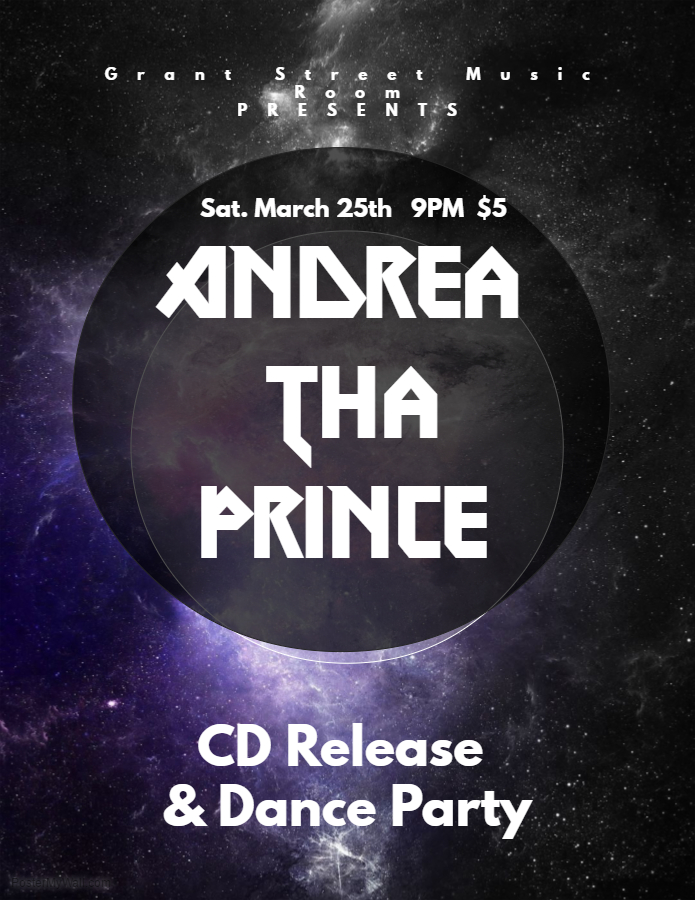 Andrea Tha Prince C D Release & Dance Party @ Grant Street Music Room | Clarkesville | Georgia | United States